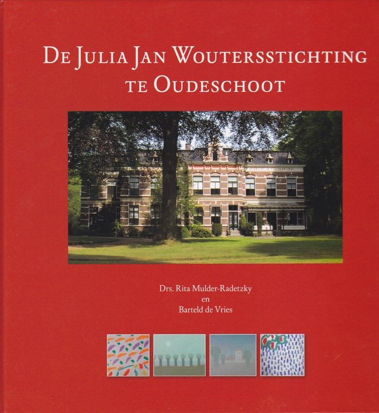 De Julia Jan Woutersstichting te Oudeschoot
